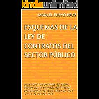 Esquemas de la Ley de Contratos del Sector Público: Ley 9/2017 de Contratos del Sector Público tras la Sentencia del…