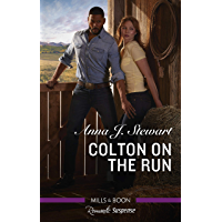 Colton on the Run (The Coltons of Roaring Springs)