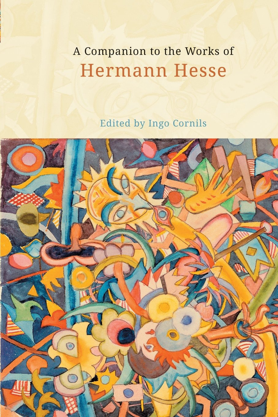 Read Online A Companion to the Works of Hermann Hesse (Studies in German Literature Linguistics and Culture) ebook