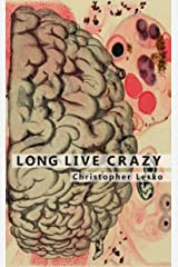 Long Live Crazy Kindle Edition