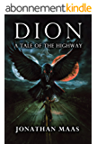 Dion: A Tale of the Highway (English Edition)
