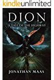 Dion: A Tale of the Highway