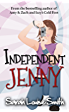 Independent Jenny: a roller-coaster chick-lit