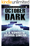 October Dark: A Phineas Troutt/Macklin Dailey Thriller
