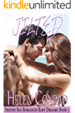 Jilted (Destiny Bay-Baby Dreams Book 5)