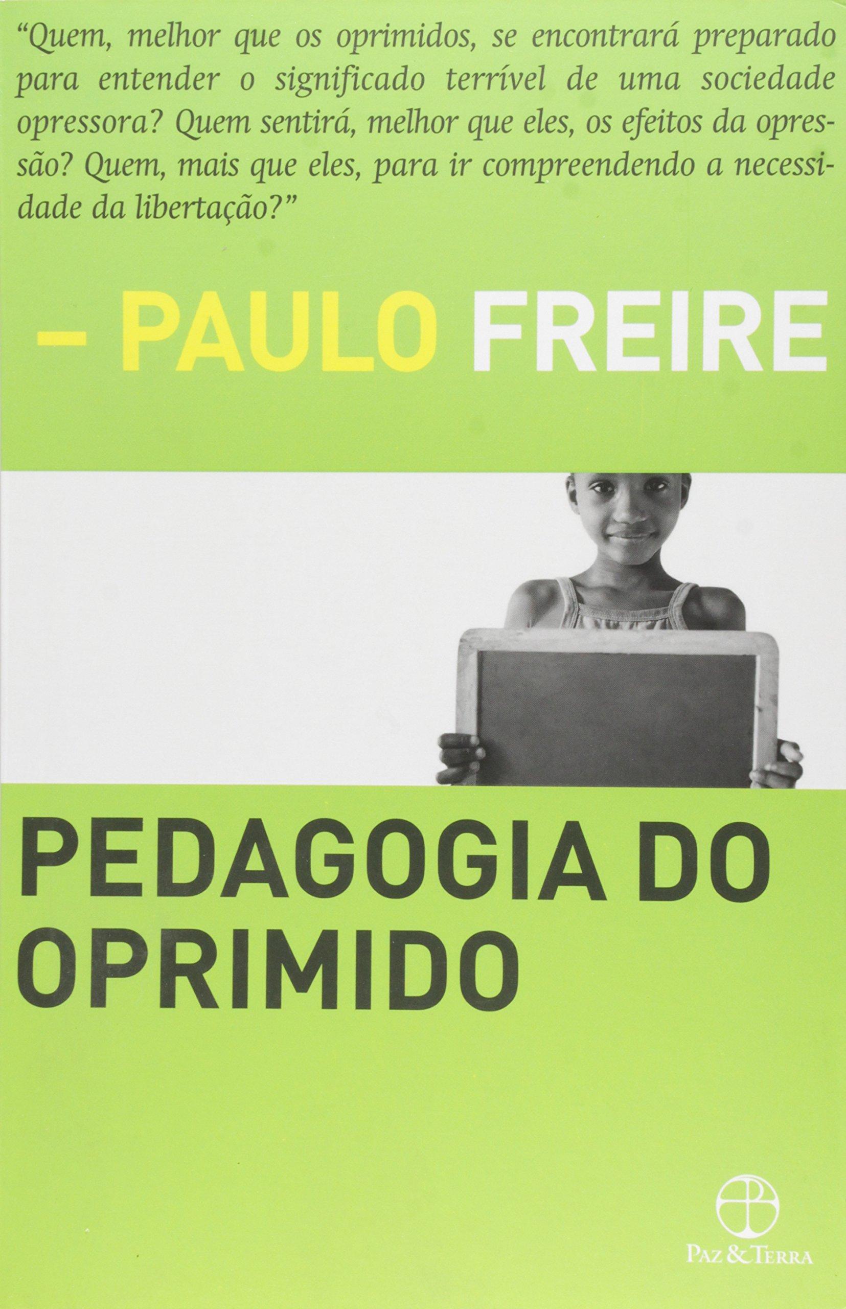 Pedagogia do oprimido by Paulo Freire
