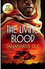 The Living Blood (African Immortals Series Book 2) Kindle Edition