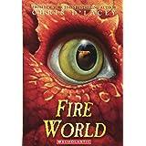 Fire World (The Last Dragon Chronicles #6) (6)