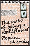 The Perks of Being a Wallflower by Stephen Chbosky (2-Feb-2009) Paperback