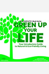 Green up Your Life: Your Introductory Guide to Natural and Eco-Friendly Living Audible Audiobook