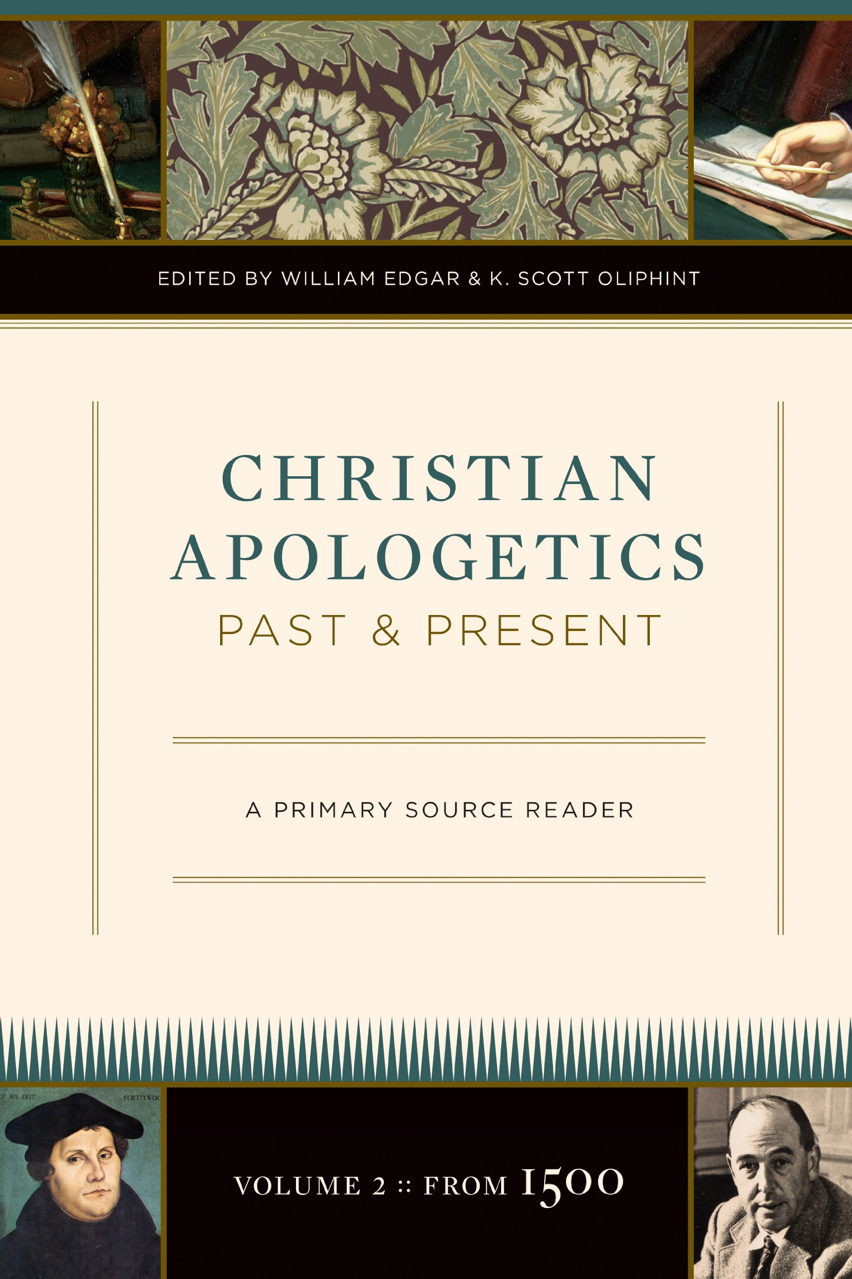 Christian Apologetics Past and Present (Volume 2, From 1500): A Primary Source Reader ebook