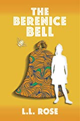The Berenice Bell Kindle Edition