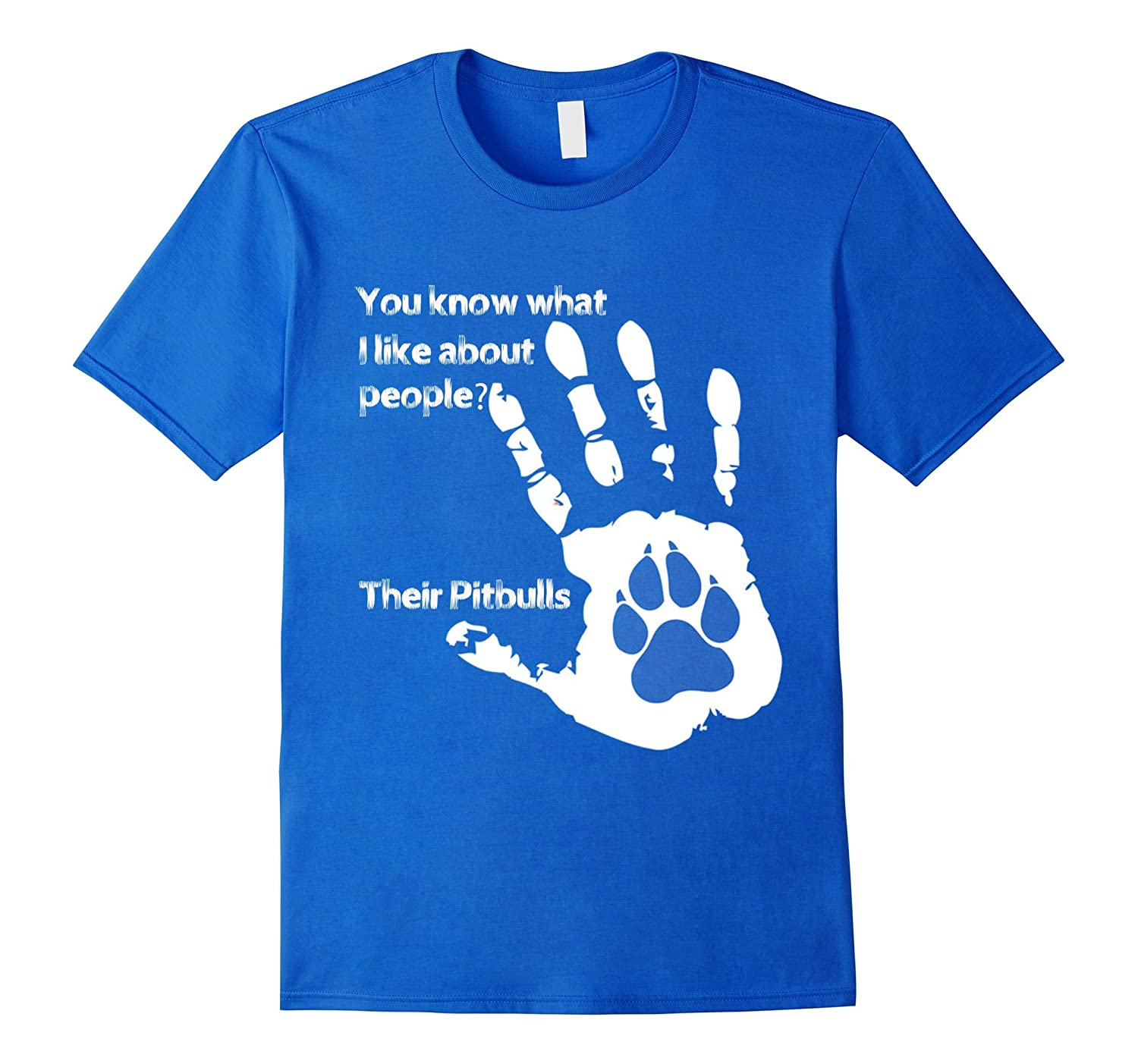 5431290c6 Pit Bull T-shirts - You Know What I Like About People-ANZ ⋆ Anztshirt