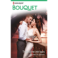 Tropische intriges (Bouquet Book 3980)