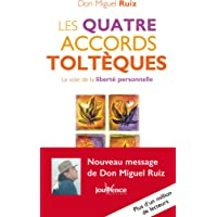 QUATRE ACCORDS TOLTÈQUES (LES) N.É. (POCHE)