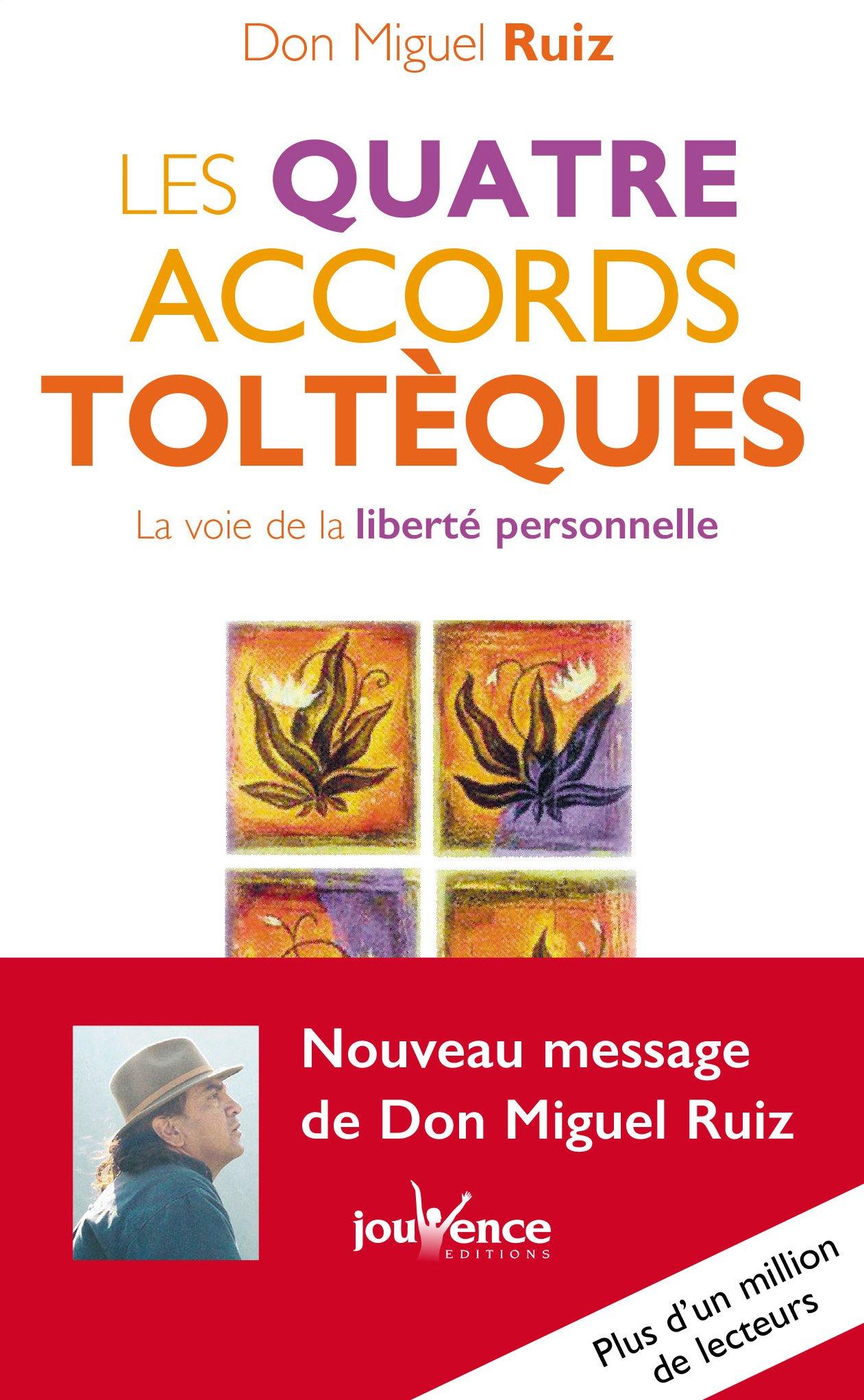 Photo de couverture du livre : Les quatre accords toltèques : La voie de la liberté personnelle