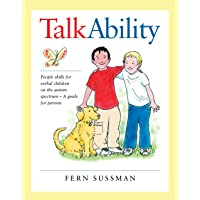 TalkAbility: People Skills for Verbal Children on the Autism Spectrum - A Guide for Parents