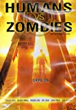 Humans Vs. Zombies [DVD & Comic Book Insert]