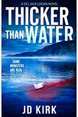Thicker Than Water: A Scottish Crime Thriller (DCI Logan Crime Thrillers Book 2) Kindle Edition