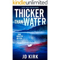 Thicker Than Water: A Scottish Crime Thriller (DCI Logan Crime Thrillers Book 2)