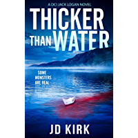 Thicker Than Water: A Scottish Crime Thriller (DCI Logan Crime Thrillers Book 2) (English Edition)