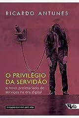 O privilégio da servidão - 2 edição Capa comum