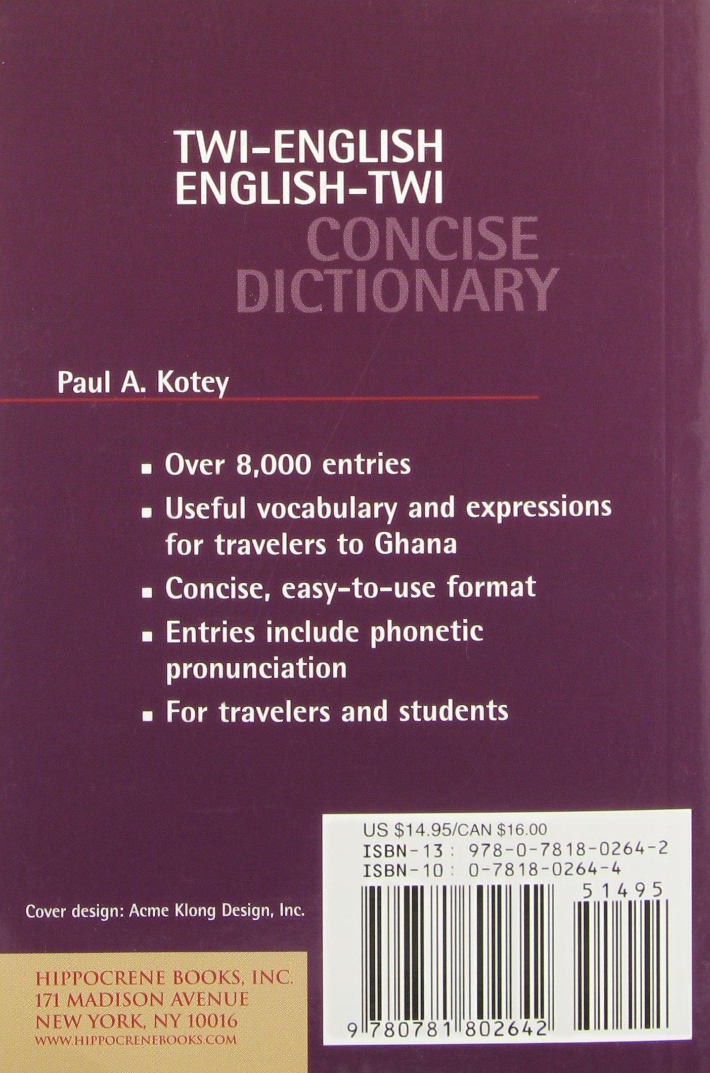 Twi-English/English-Twi Concise Dictionary (Hippocrene Concise