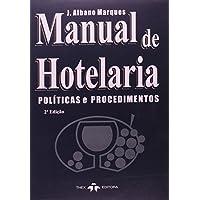 Manual de Hotelaria. Políticas e Procedimentos