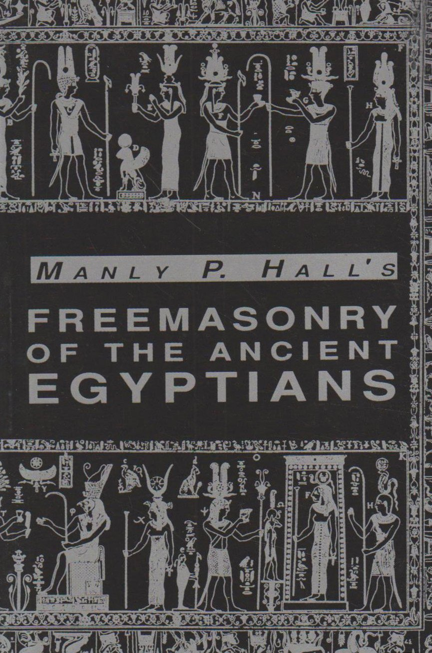 Freemasonry of the Ancient Egyptians Manly P Hall Amazon Books