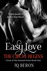 Easy Love: The Circle Begins (The Circle of Ten Sentinel series Book 1) Kindle Edition