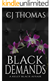 Black Demands (A Kelly Black Affair Book 2) (English Edition)