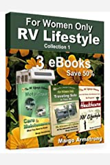 For Women Only: RV Lifestyle Collection 1: For the Adventure of a Lifetime! Kindle Edition