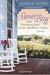 Sweet Bay: Das Versprechen einer großen Liebe - Roman (German Edition) Kindle Edition