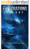 Explorations: Colony (Explorations Volume Four)