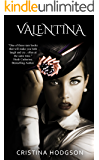 Valentina: Book II of the Chantelle Rose Series (Romantic Comedy, Mystery)