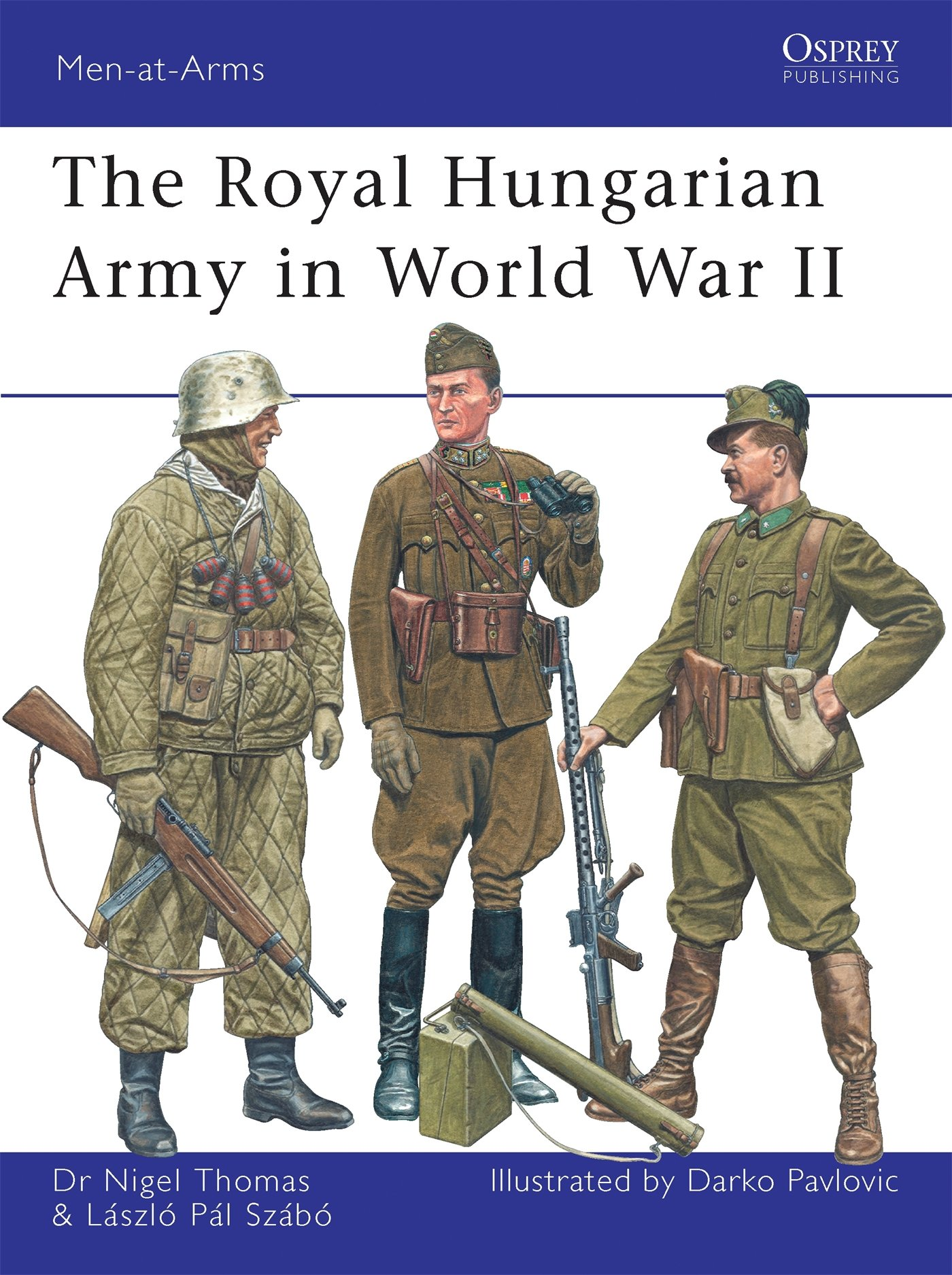 The Royal Hungarian Army in World War II (Men-at-Arms) pdf epub