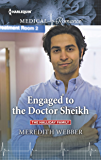 Engaged to the Doctor Sheikh (The Halliday Family)