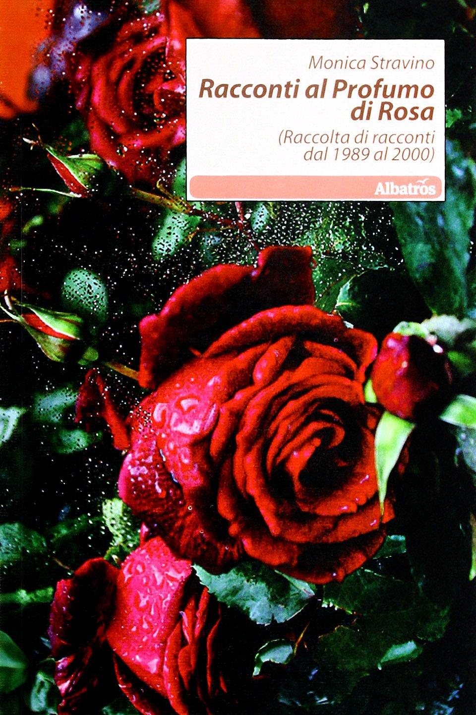 racconti al profumo di rosa stravino amazon