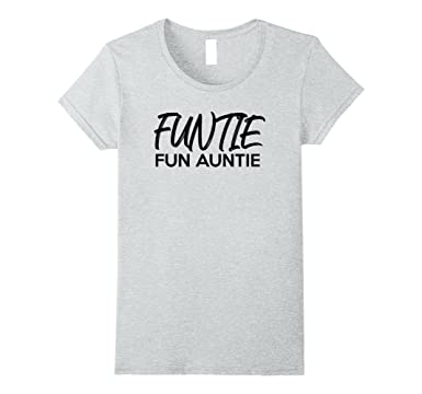 9da932839a Womens Storecastle: Funtie Fun Auntie Funny Aunt Gift T-Shirt Small Heather  Grey