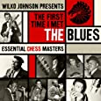 Wilko Johnson Presents: The First Time I Met The Blues