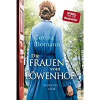 Die Frauen vom Löwenhof - Agnetas Erbe (Die Löwenhof-Saga 1)