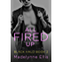 All Fired Up (Black Halo, Book 2) (Black Halo Series)