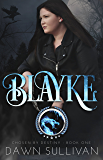 Blayke (Chosen By Destiny Book 1)