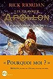 Les Travaux d'Apollon - tome 2 : La prophétie des ténèbres