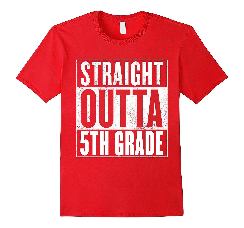 Funny 5th Grade T-Shirt - STRAIGHT OUTTA 5TH GRADE Shirt-BN