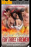 One Bride for Three Firemen: A Reverse Harem Romance