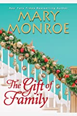 The Gift of Family Kindle Edition