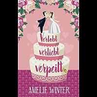 Verlobt, verliebt, verpeilt: Humorvoller Liebesroman (German Edition)