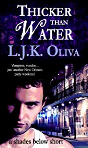 Thicker Than Water: A Shades Below Short