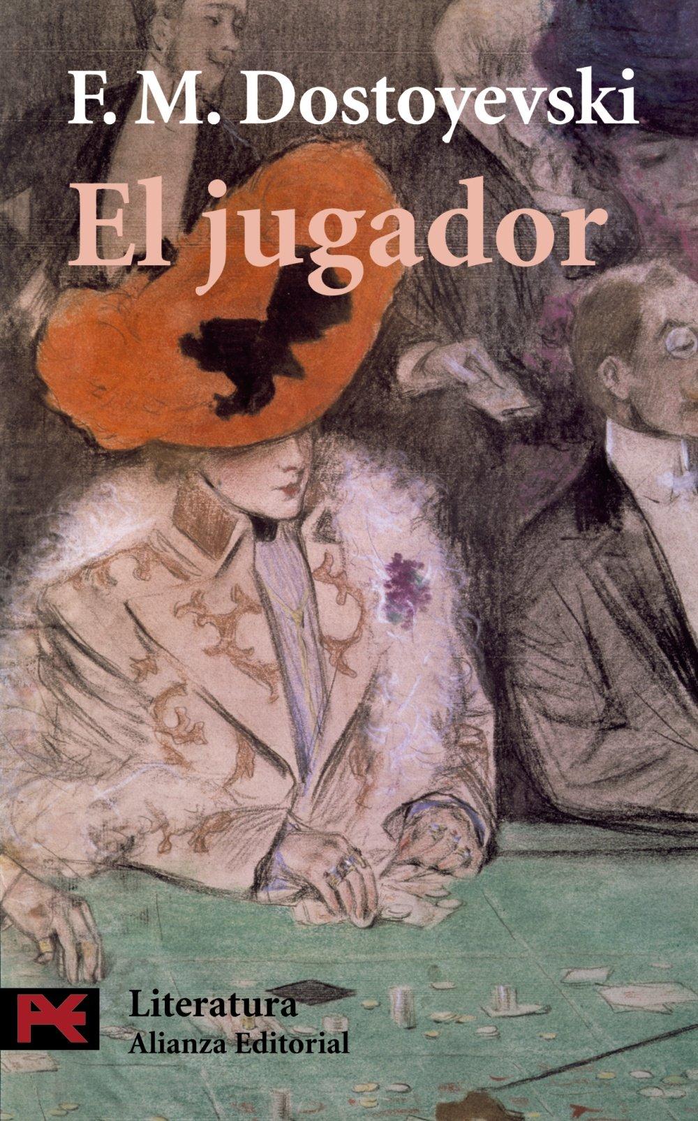 El jugador (El Libro De Bolsillo - Literatura): Amazon.es: Fiódor Dostoyevski, Juan López-Morillas: Libros